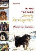 Do Khyi (Tibet Mastiff)