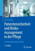 Patientensicherheit und Risikomanagement in der Pflege