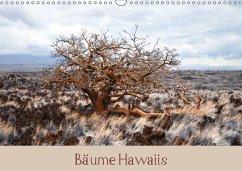 Bäume Hawaiis (Wandkalender 2018 DIN A3 quer)