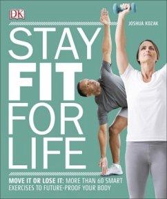 Stay Fit For Life - Kozak, Joshua