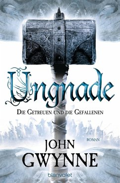 Ungnade / Die Getreuen und die Gefallenen Bd.4