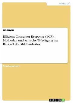 Efficient Consumer Response Ecr Methoden Und Kritische Würdigung