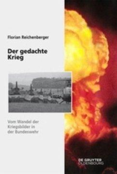 Der gedachte Krieg - Reichenberger, Florian