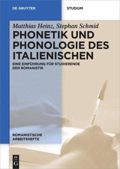 Phonetik und Phonologie des Italienischen - Heinz, Matthias; Schmid, Stephan
