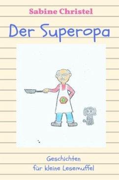 Der Superopa - Christel, Sabine