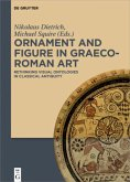Ornament and Figure in Graeco-Roman Art