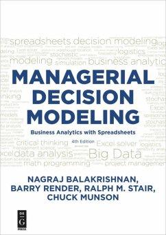 Managerial Decision Modeling - Balakrishnan, Nagraj (Raju); Render, Barry; Stair, Ralph; Munson, Chuck