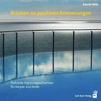 Brücken zu positiven Erinnerungen, Audio-CD