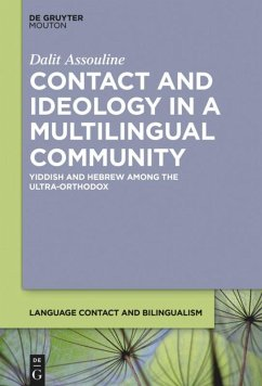 Contact and Ideology in a Multilingual Community