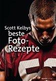 Scott Kelbys beste Foto-Rezepte (eBook, PDF)