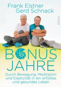 Bonusjahre (eBook, ePUB) - Elstner, Frank; Schnack, Gerd