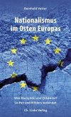 Nationalismus im Osten Europas (eBook, ePUB)