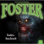 Foster, Folge 4: Todeshochzeit (MP3-Download)