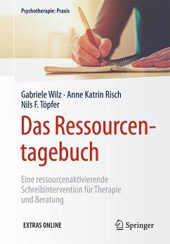 Das Ressourcentagebuch - Wilz, Gabriele; Risch, Anne K.; Töpfer, Nils F.