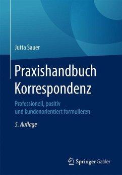 Praxishandbuch Korrespondenz - Sauer, Jutta