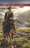 The Marshal's Mission (Mills & Boon Love Inspired Historical) (eBook, ePUB)