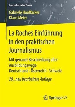 La Roches Einführung in den praktischen Journalismus - Hooffacker, Gabriele; Meier, Klaus