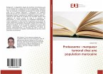 Proteasome : marqueur tumoral chez une population marocaine