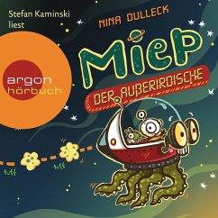 Miep, der Außerirdische Bd.1 (Ungekürzte Lesung) (MP3-Download) - Dulleck, Nina