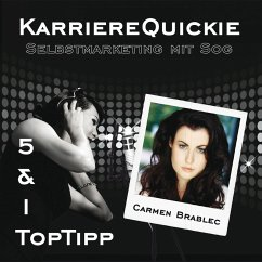 Karrierequickie: Selbstmarketing (MP3-Download) - Brablec, Carmen