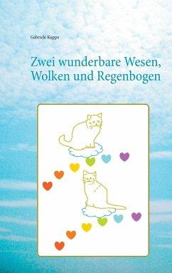 Zwei wunderbare Wesen, Wolken und Regenbogen - Kuppe, Gabriele