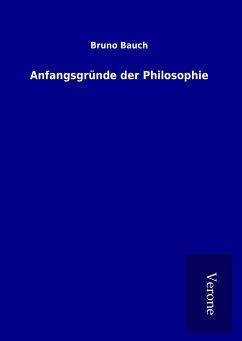 Anfangsgründe der Philosophie