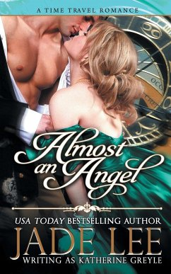 Almost an Angel (The Regency Rags to Riches Series, Book 3) - Lee, Jade
