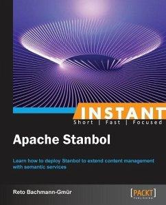 Instant Apache Stanbol - Bachmann-Gmur, Reto