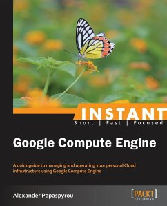 Instant Google Compute Engine - Papaspyrou, Alexander