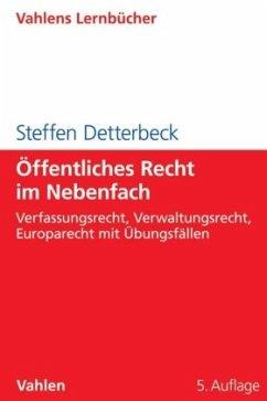 Öffentliches Recht im Nebenfach - Detterbeck, Steffen