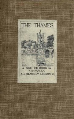 The Thames: a Sketch-Book (eBook, ePUB) - Sharpley, R.