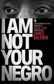 I Am Not Your Negro (eBook, ePUB)