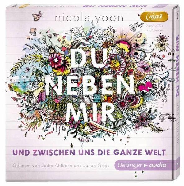Du neben mir und zwischen uns die ganze Welt, 2 MP3-CDs (Mängelexemplar) - Yoon, Nicola