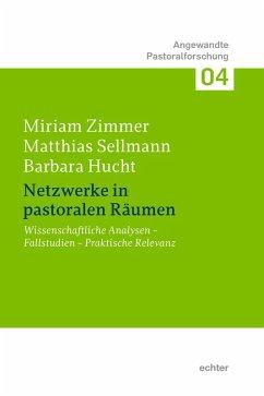 Netzwerke in pastoralen Räumen (eBook, ePUB) - Zimmer, Miriam; Sellmann, Matthias; Hucht, Barbara