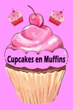 Cupcakes en Muffins - De 200 beste recepten in een bakplaat boek (cake en gebak) (eBook, ePUB)