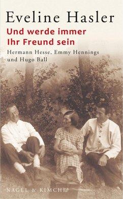 Und werde immer Ihr Freund sein (eBook, ePUB) - Hasler, Eveline