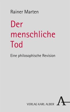 Der menschliche Tod (eBook, PDF) - Marten, Rainer