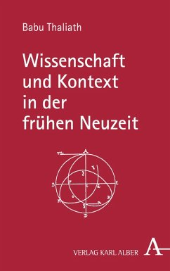 Wissenschaft und Kontext in der frühen Neuzeit (eBook, PDF) - Thaliath, Babu
