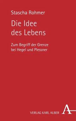 Die Idee des Lebens (eBook, PDF)