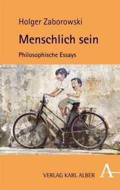 Menschlich sein (eBook, PDF) - Zaborowski, Holger