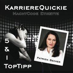 Karrierequickie: Machtcode Etikette (MP3-Download) - Becker, Patrizia