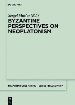 Byzantine Perspectives on Neoplatonism (eBook, ePUB)