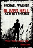 Schattenkind / Oliver Hell Bd.9 (eBook, ePUB)