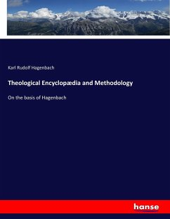 Theological Encyclopædia and Methodology