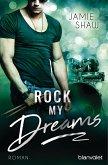 Rock my Dreams / The last ones to know Bd.4 (eBook, ePUB)