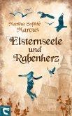 Elsternseele und Rabenherz (eBook, ePUB)