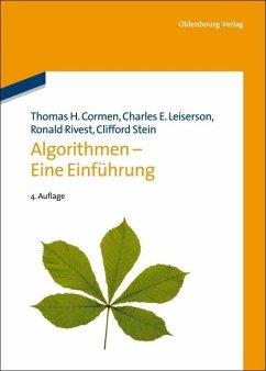 Algorithmen - Eine Einführung (eBook, PDF) - Cormen, Thomas H.; Leiserson, Charles E.; Rivest, Ronald; Stein, Clifford