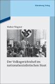 Der Volksgerichtshof im nationalsozialistischen Staat (eBook, PDF)