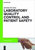 Laboratory quality control and patient safety (eBook, ePUB)