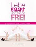 Lebe smart und bleibe frei (eBook, ePUB)